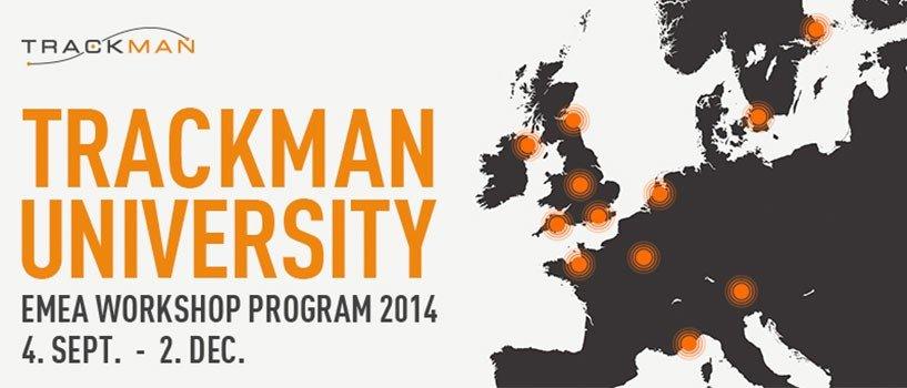 TrackMan University EMEA Workshops 2014
